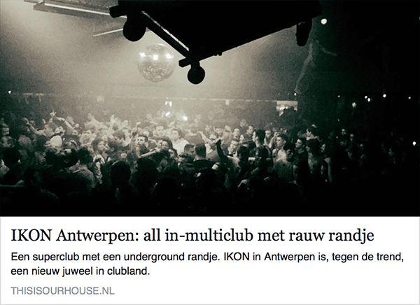 our house, club antwerpen, multiclub