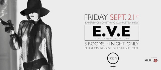 E.V.E - Belgium's Biggest Night Out for Girls
