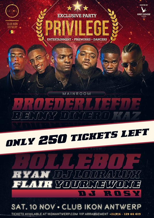 ONLY 250 TICKETS LEFT broederliefde