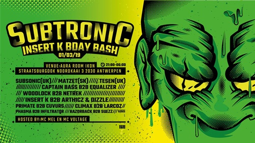 Subtronic - Insert K Birthday Bash
