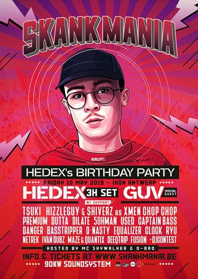 TONIGHT! Skankmania | Hedex's Birthday Party