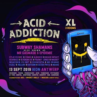 Next Acid Addiction XL - IKON Antwerp